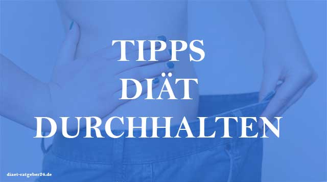 Tipps Diät durchhalten Ratgeber