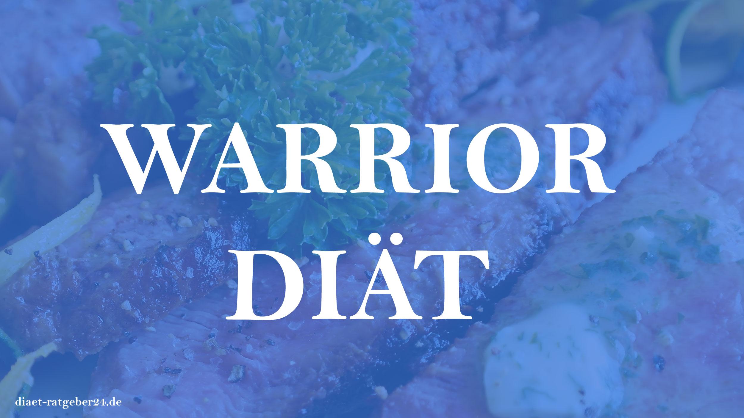 Warrior Diät