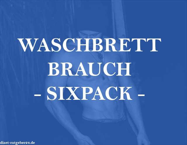 Waschbrettbauch Sixpack Ratgeber