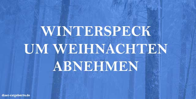Winterspeck Ratgeber